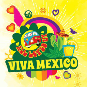 All Loved Up - Viva Mexico - 10ml